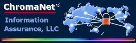 ChromaNet Information Assurance, LLC