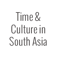 Time & Culture in South Asia